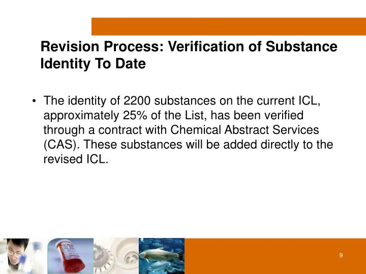 Revision Process: Verification of Substance 	Identity To Date