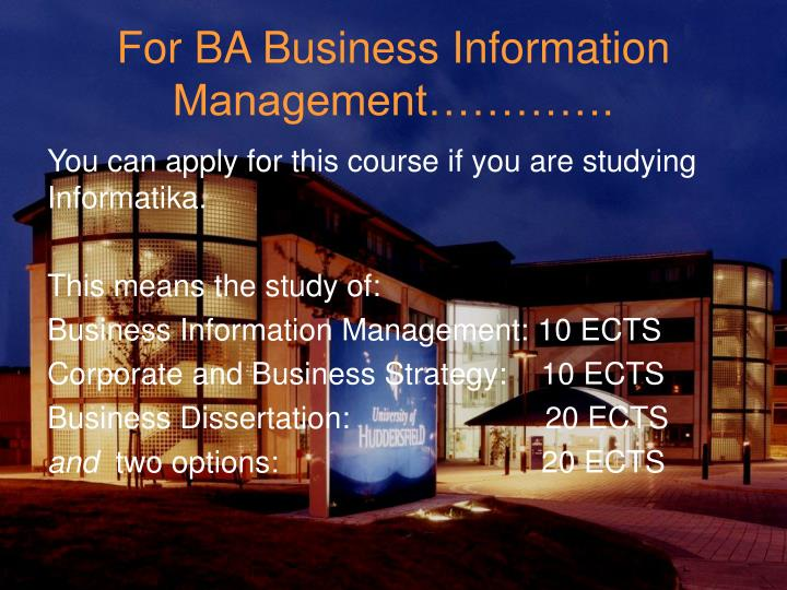 For BA Business Information Management………….