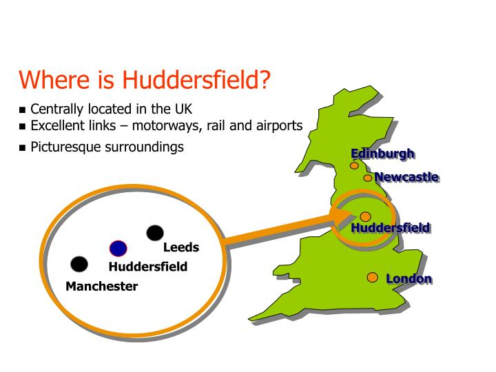 Where is Huddersfield?