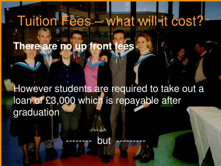 Tuition Fees – what will it cost?