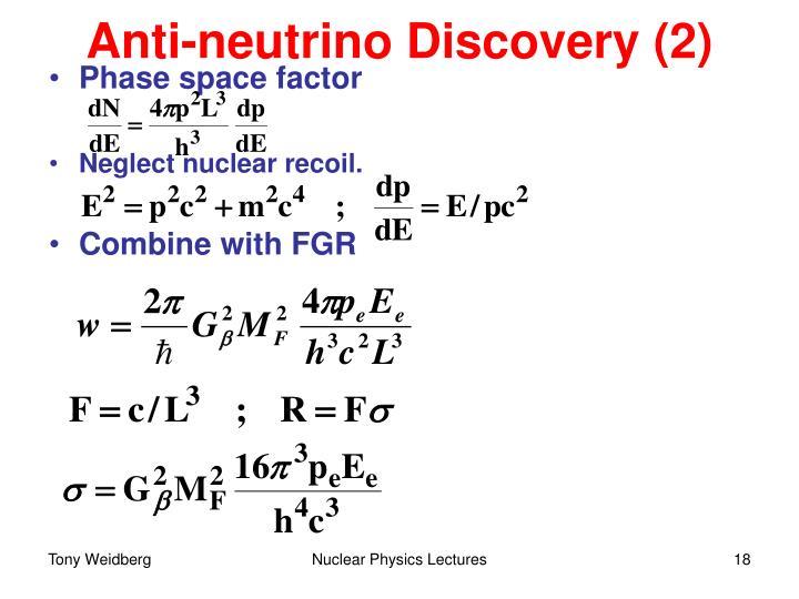 Anti-neutrino Discovery (2)