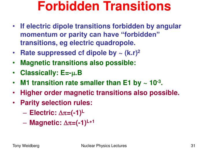 Forbidden Transitions