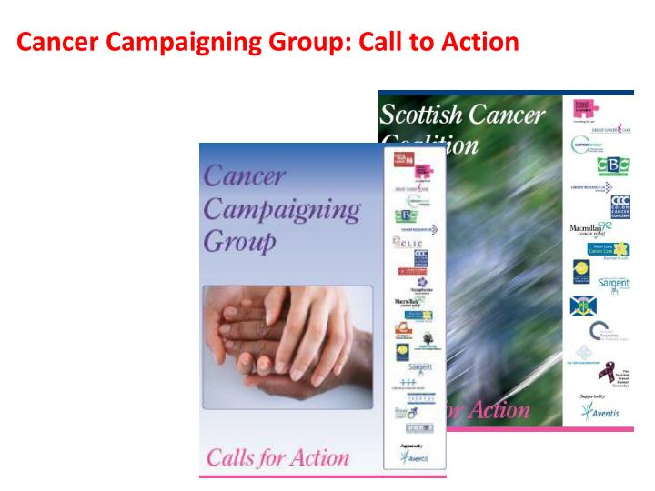 Cancer Campaigning Group: Call to Action