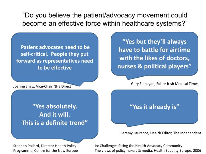 """""""Do you believe the patient/advocacy movement could become an effective force within healthcare systems?"""""""