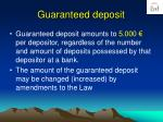 guaranteed deposit