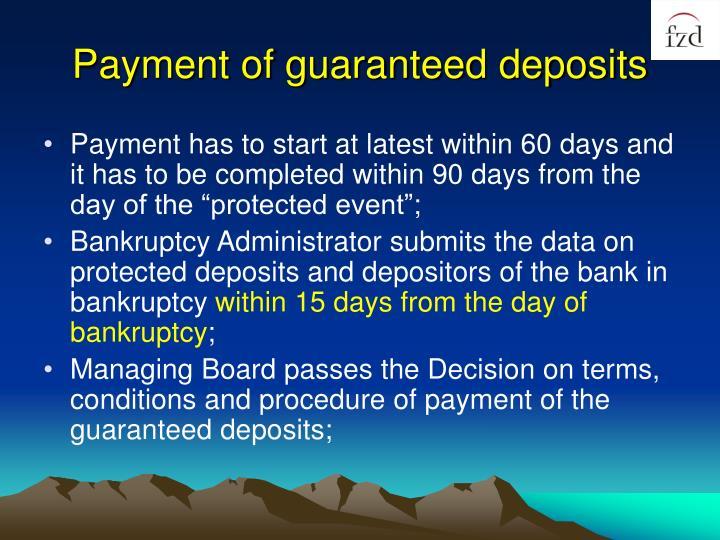 Payment of guaranteed deposits