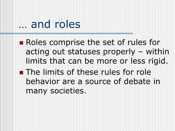 … and roles