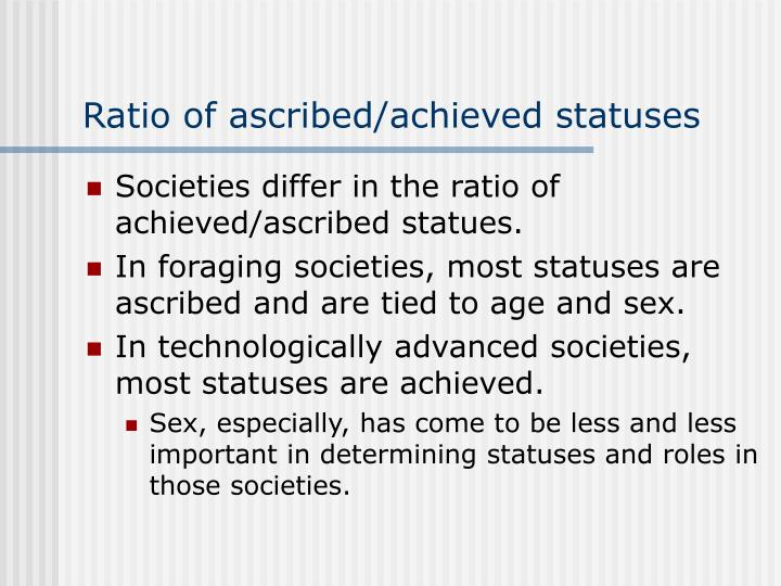 Ratio of ascribed/achieved statuses