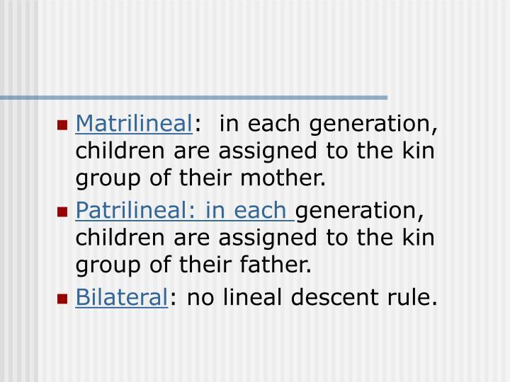 Matrilineal