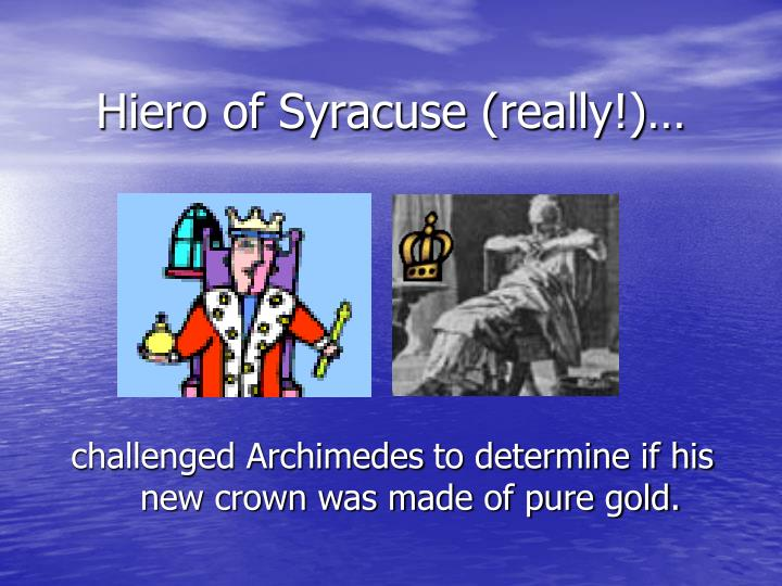 Hiero of syracuse really