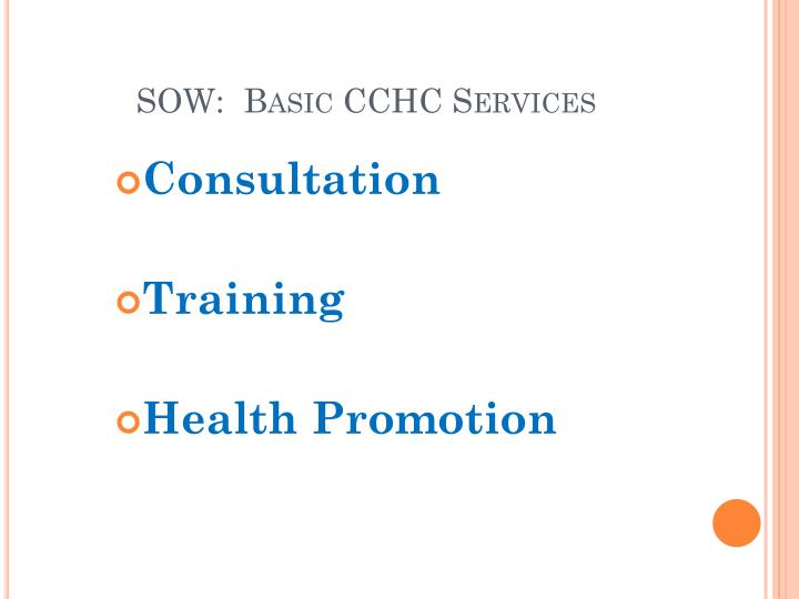 SOW:  Basic CCHC Services