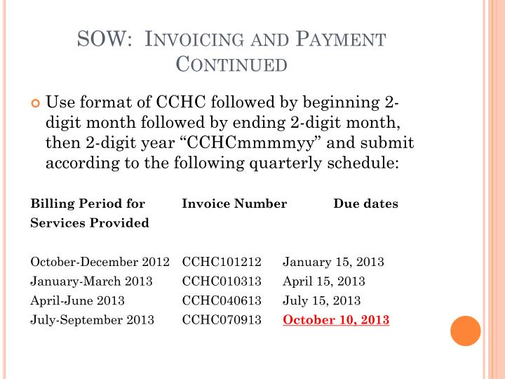 SOW:  Invoicing and Payment Continued