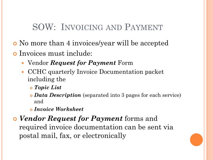 SOW:  Invoicing and Payment
