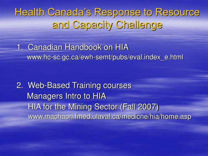 Health Canada's Response to Resource and Capacity Challenge