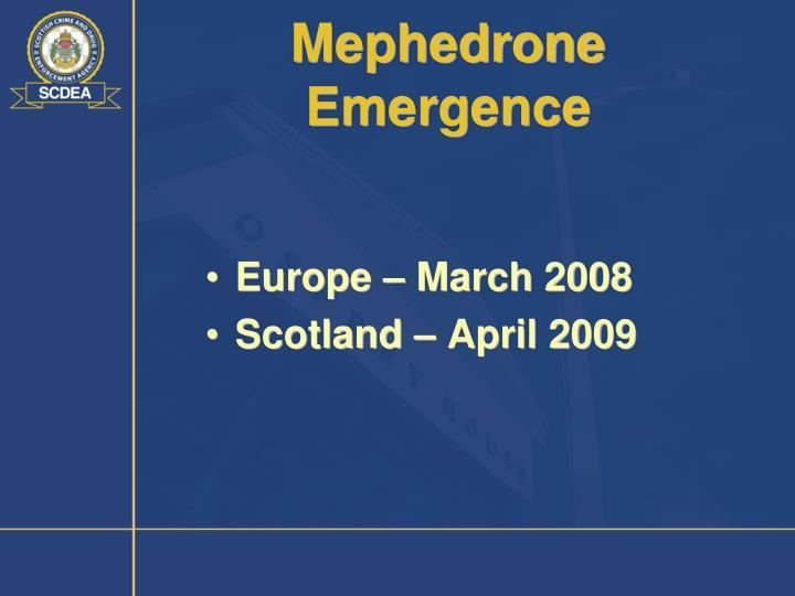 Mephedrone Emergence