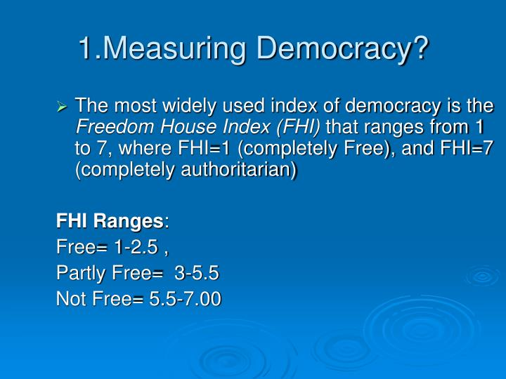 1 measuring democracy