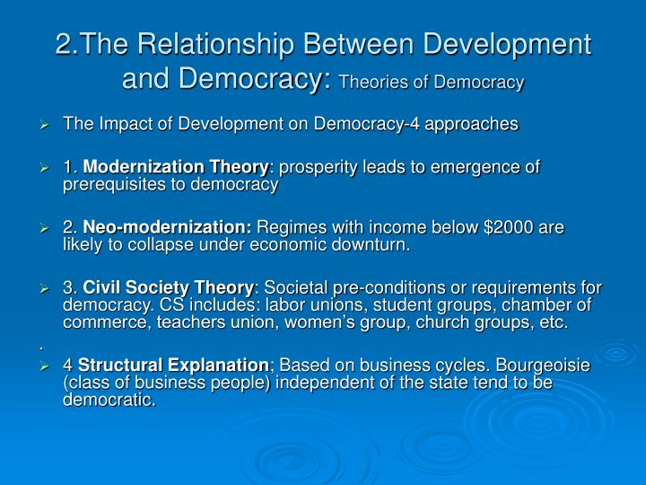 2.The Relationship Between Development and Democracy: