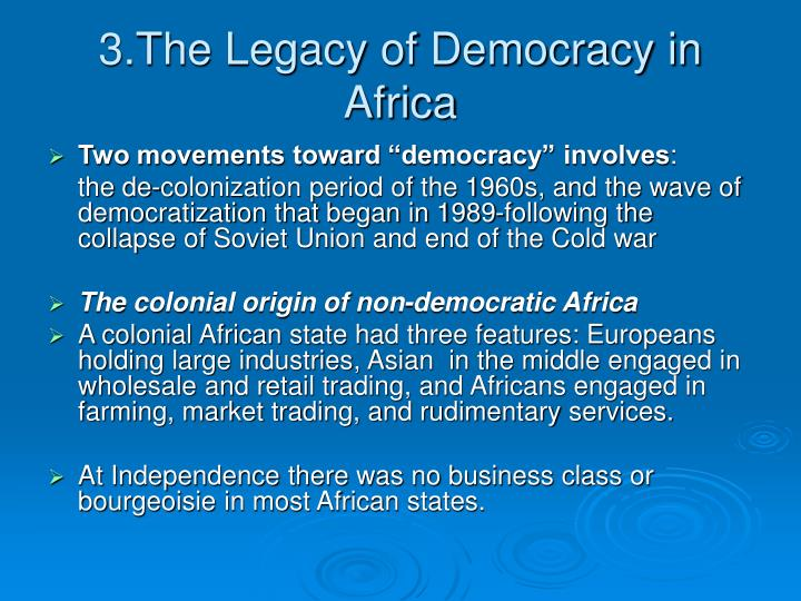 3.The Legacy of Democracy in Africa