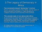3 the legacy of democracy in africa