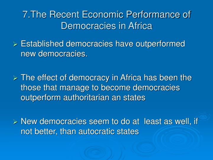 7.The Recent Economic Performance of Democracies in Africa
