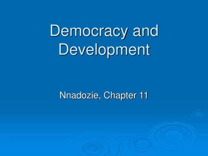 Democracy and development