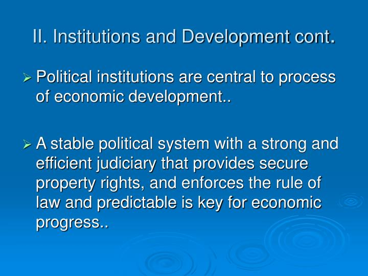 II. Institutions and Development cont