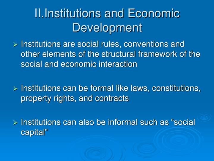 II.Institutions and Economic Development