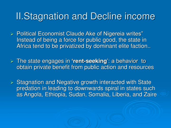 II.Stagnation and Decline income