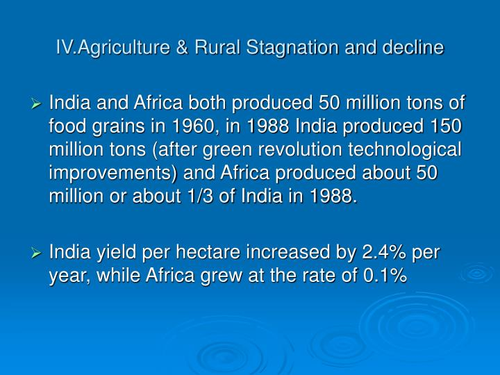 IV.Agriculture & Rural Stagnation and decline
