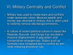 vi military centrality and conflict