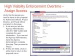 high visibility enforcement overtime assign access1
