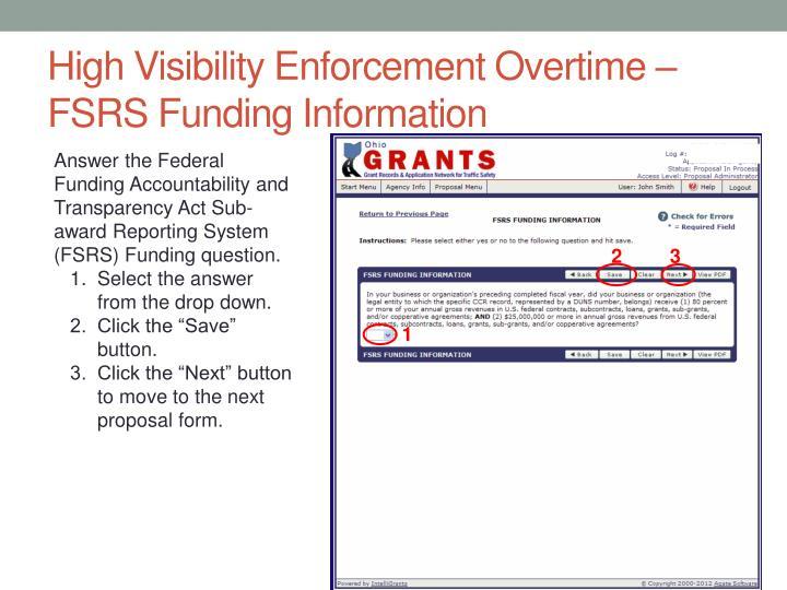 High Visibility Enforcement Overtime – FSRS Funding Information