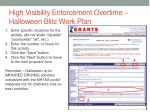 high visibility enforcement overtime halloween blitz work plan