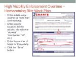 high visibility enforcement overtime homecoming blitz work plan