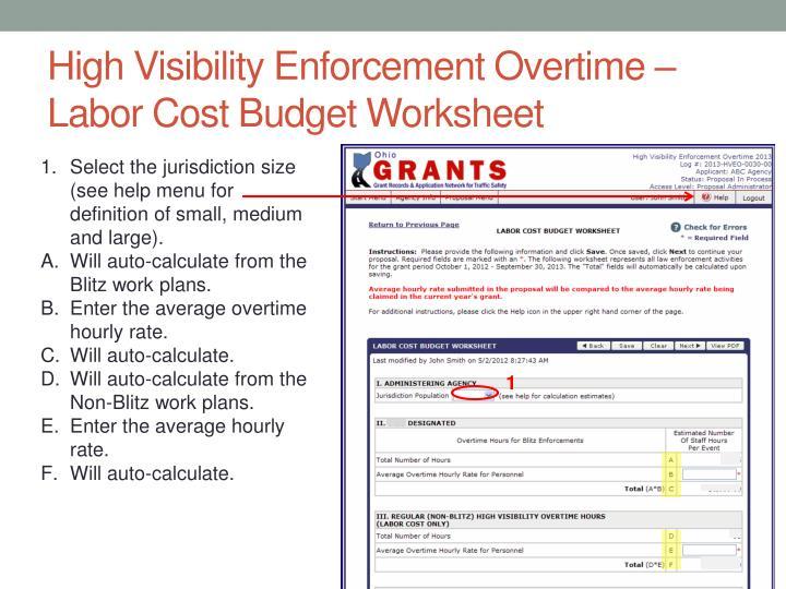 High Visibility Enforcement Overtime – Labor Cost Budget Worksheet