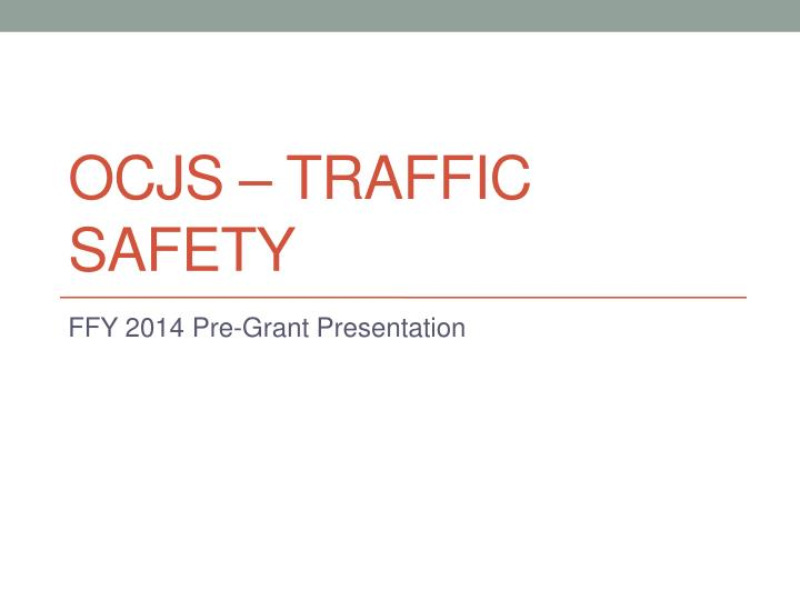 ocjs traffic safety