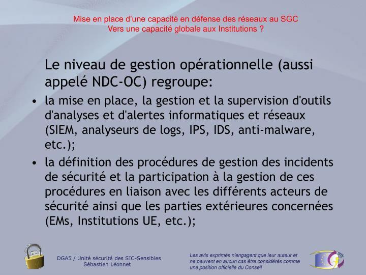 Mise en place d'une capacité en défense des réseaux au SGC