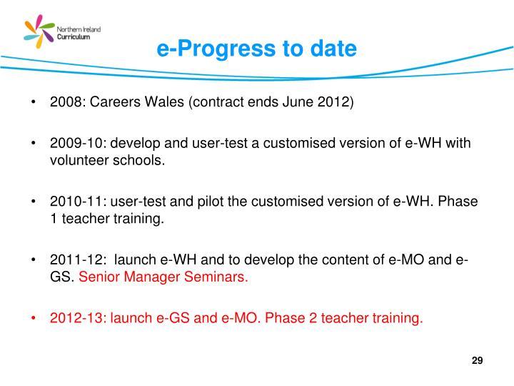 e-Progress to date