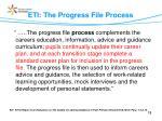 eti the progress file process