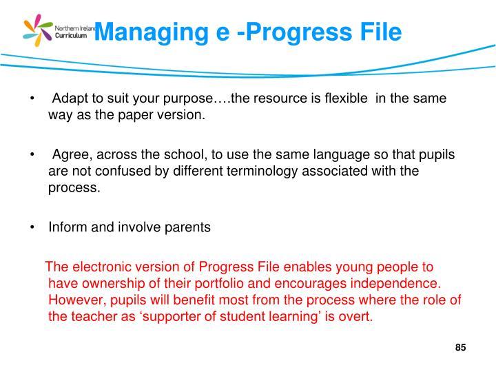 Managing e -Progress File