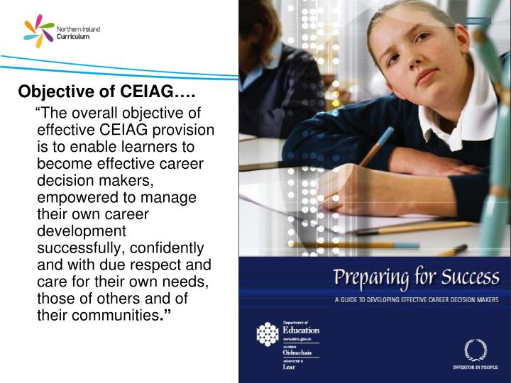 Objective of CEIAG