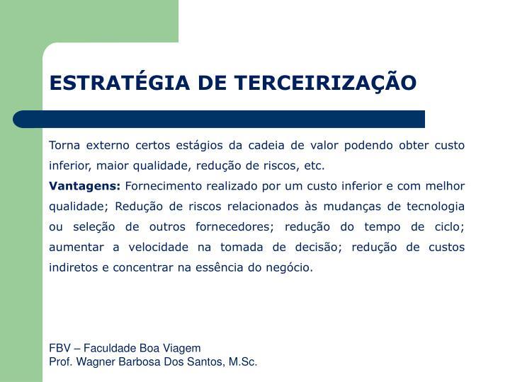 ESTRATÉGIA DE TERCEIRIZAÇÃO
