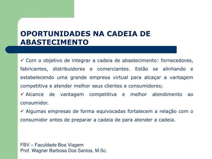 OPORTUNIDADES NA CADEIA DE ABASTECIMENTO