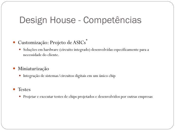 Design House - Competências