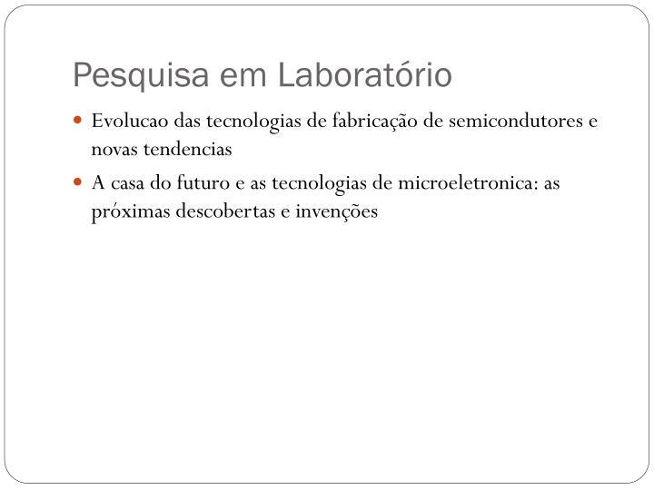 Pesquisa em Laboratório