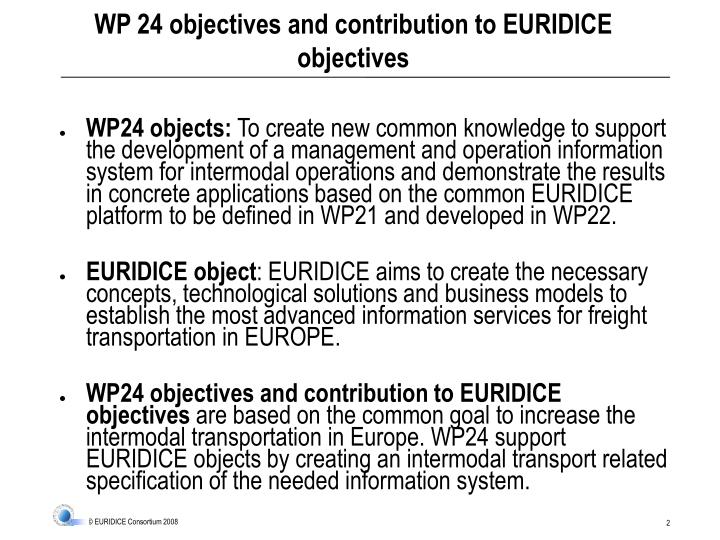 Wp 24 objectives and contribution to euridice objectives