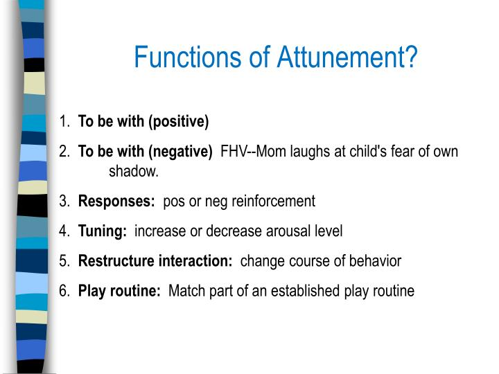 Functions of Attunement?