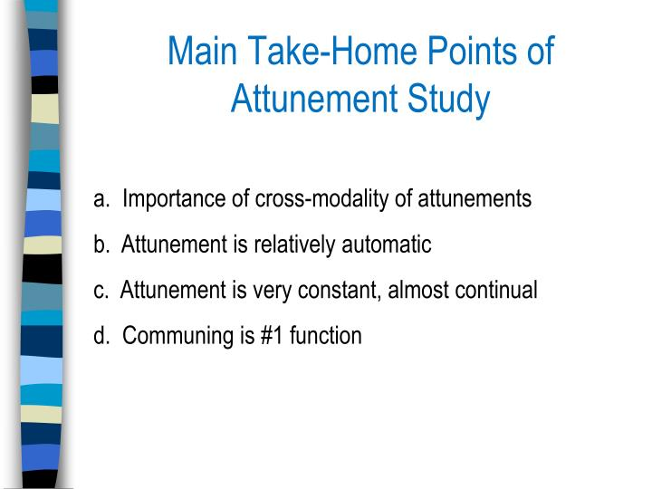 Main Take-Home Points of Attunement Study