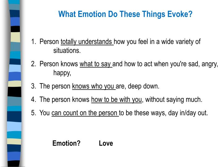 What Emotion Do These Things Evoke?
