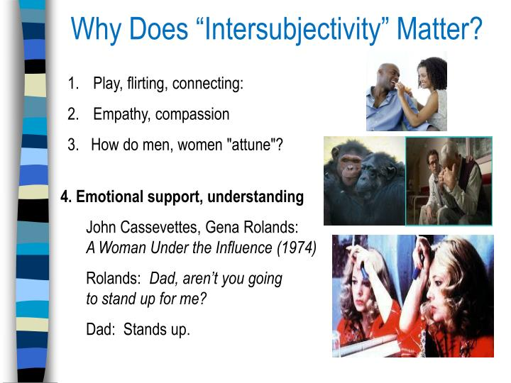 """Why Does """"Intersubjectivity"""" Matter?"""